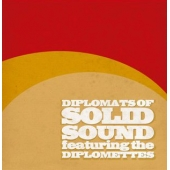 DIPLOMATS OF SOLID SOUND FEAT. THE DIPLOMETTES