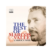 The Best Of Marcos Valle - Soul Carioca