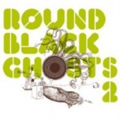 Round Black Ghosts Vol. 2