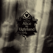 Alice In Uglyland