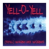( Still ) Warm Like Worms