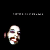 Come On Die Young - Deluxe Edition