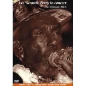 Lee Scratch Perry In Concert - The Ultimate Alien