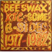 Beeswax: Some B-sides 1977-1982