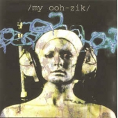 My Ooh-zik