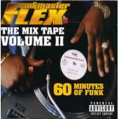 Funkmaster Flex ‎– 60 Minutes Of Funk - The Mix Tape Volume Ii