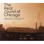 The Real Sound Of Chicago: Underground Disco From The Windy City