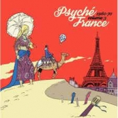 Psyche France 1960-1970 Volume 3 - Rsd Release