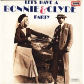 Let's Have A Bonnie & Clyde Party