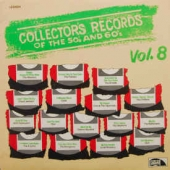 Collector's Records Of The 50's And 60's Vol. 8