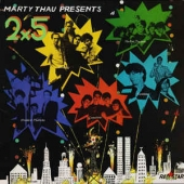 Marty Thau Presents 2x5