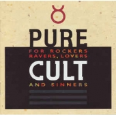 Pure Cult - For Rockers, Ravers, Lovers And Sinners