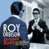 Dream Baby: The Complete Sun, Rca & Monument 1956-1962 Singles
