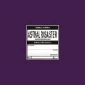 Astral Disaster Sessions