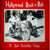 Hollywood Rock 'n' Roll: 12 Rare Rockabilly Tracks