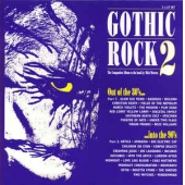 Gothic Rock 2 - 80s Into 90s