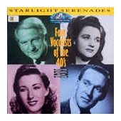 Starlight Serenedes: Four Vocalists Of The Forties