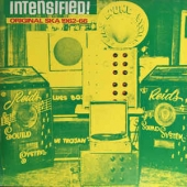 Intensified! Original Ska 1962-1966