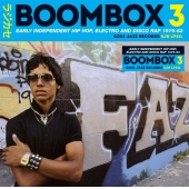 Boombox 3: Early Independent Hip Hop, Electro And Disco Rap 1979 - 1983