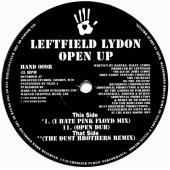 Open Up ( I Hate Pink Floyd Mix / Sabres Of Paradise / Dust Brothers Remixes )