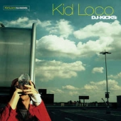 Kid Loco Presents Dj Kicks