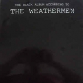 The Black Album According To The Weathermen