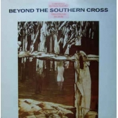 Beyond The Southern Cross - A Compilation Of Independent Recordings From Australia And New Zealand