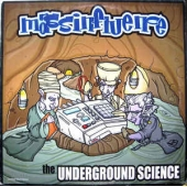 The Underground Science