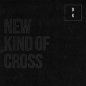 New Kind Of Cross