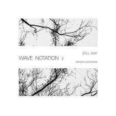 Still Way - Wave Notation 2