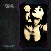 Shotgun Wedding  - Vinyl Reissue