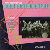 The History Of Rock Instrumentals Volume 2