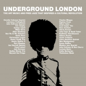 Underground London – The Art Music And Free Jazz That Inspired A Cultural Revolution