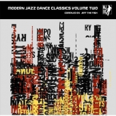 Modern Jazz Dance Classics Volume Two - Compiled By Jeff The Fish