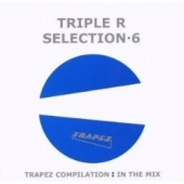 Triple R Pres. Selection 6