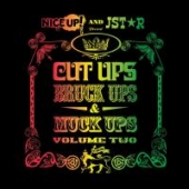 Nice Up! And Jstar Present Cut Ups, Bruck Ups & Muck Ups Volume Two