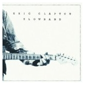 Slowhand - 35th Anniversary Edition