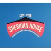 Catch Action: The Sophisticated Boogie Funk Of Sheridan House Records