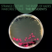 Strange Culture / Rivers Of Hades / Haeckel's Tale