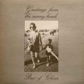 Greetings From The Sunny Beach - Best Of Closer