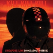Kill Kill Kill ( Songs About Nothing )