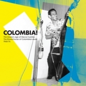 Colombia! The Golden Years Of Discos Fuentes - The Powerhouse Of Colombian Music (1960-76).