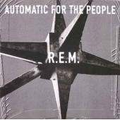 Automatic For The People - 25th Anniversary Edition