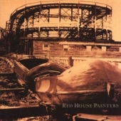 Red House Painters ( Rollercoaster )
