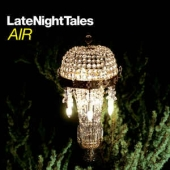Air Presents Late Night Tales