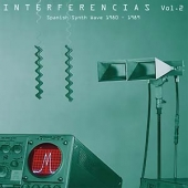 Interferencias Vol. 2 - Spanish Synth Wave 1980-1989