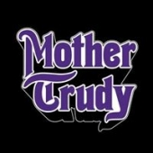 Mother Trudy