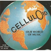 Celluloid - Our World Of Music