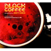 Black Coffee Chapter 5: Booty Cooler