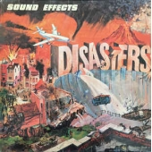 Sound Effects: Disasters